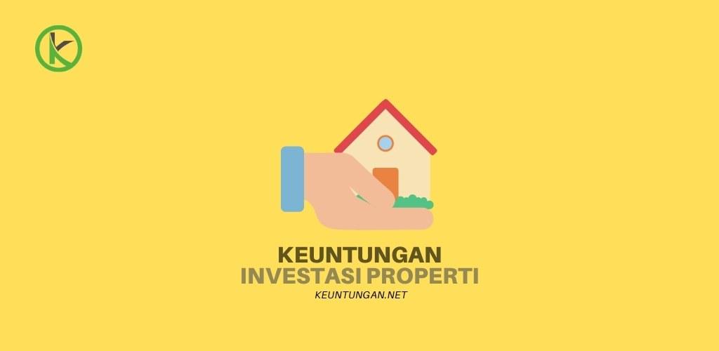 keuntungan investasi properti